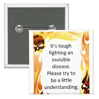 Invisible Diseases 2 Inch Square Button