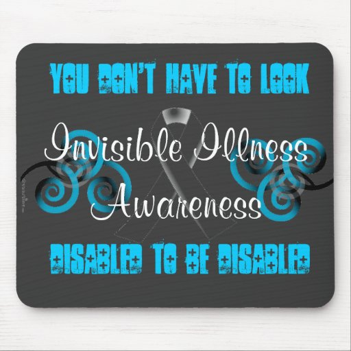 Invisible Illness disabled Awareness Mouse Pad