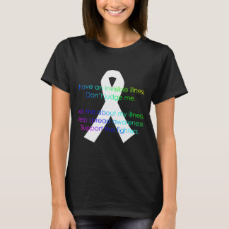 Invisible Illness Facts - twosided shirt