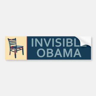 Invisible Obama and The Chair Political Satire Bumper Sticker