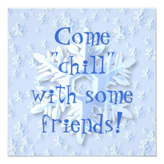 "Invitation - ""Chill"" With Friends"