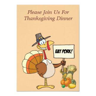 Invitation--Thanksgiving Eat Pork Turkey