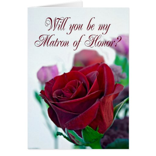 Invitation to be Matron of Honor Greeting Card
