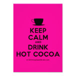 [Cup] keep calm and drink hot cocoa  Invitations