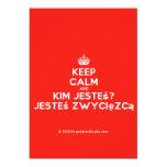 [Crown] keep calm and kim jesteś? jesteś zwycięzcą  Invitations