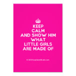 [Crown] keep calm and show him what little girls are made of  Invitations