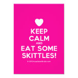 [Love heart] keep calm and eat some skittles!  Invitations