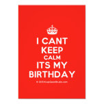 [Crown] i cant keep calm its my birthday  Invitations
