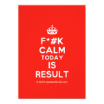 [Crown] f*#k calm today is result  Invitations
