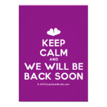[Two hearts] keep calm and we will be back soon  Invitations