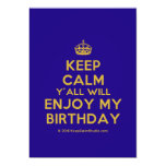 [Crown] keep calm y'all will enjoy my birthday  Invitations