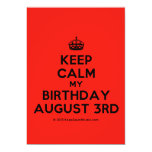 [Crown] keep calm my birthday august 3rd  Invitations