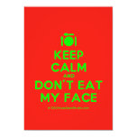 [Cutlery and plate] keep calm and don't eat my face  Invitations