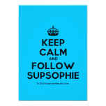 [Crown] keep calm and follow supsophie  Invitations