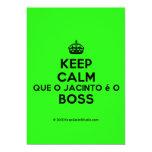 [Crown] keep calm que o jacinto é o boss  Invitations