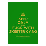 [Crown] keep calm and fuck with skeeter gang  Invitations