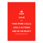 [Crown] keep calm and take more calls, less e actions and be on ready  Invitations