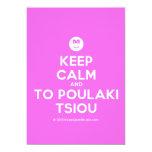 [Smile] keep calm and to poulaki tsiou  Invitations
