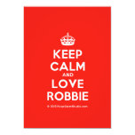 [Crown] keep calm and love robbie  Invitations