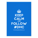 [Crown] keep calm and follow #dhc  Invitations