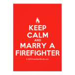 [Campfire] keep calm and marry a firefighter  Invitations