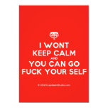 [Crown upside down] i wont keep calm and you can go fuck your self  Invitations