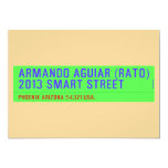 armando aguiar (Rato)  2013 smart street  Invitations