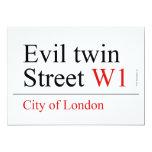 Evil twin Street  Invitations