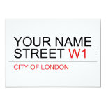 Your Name Street  Invitations