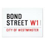 BOND STREET  Invitations