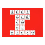 KEEP CALM AND DO SCIENCE  Invitations
