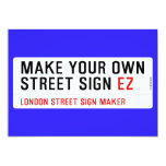 make your own street sign  Invitations