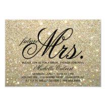 Invite -Gold Glitter Fab future Mrs. Bridal Shower