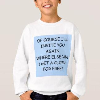 invite the clown sweatshirt