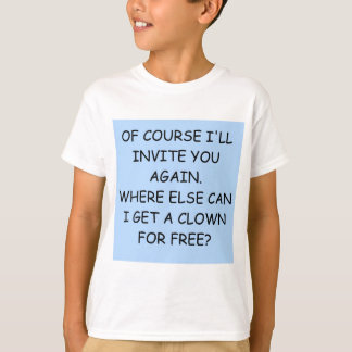 invite the clown T-Shirt
