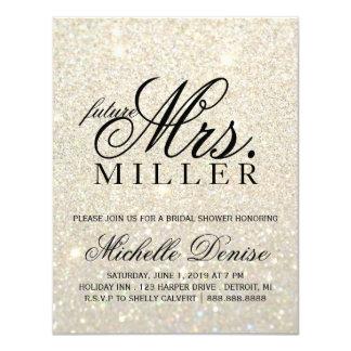Invite - White Gold Glitter Fab future Mrs. Bridal