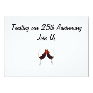 """INVITED TO TOASTING OUR """"25th ANNIVERSARY"""" Card"""
