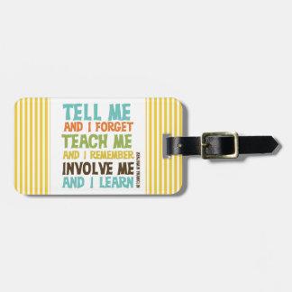 Involve Me Inspirational Quote Bag Tag