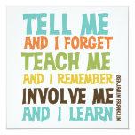 Involve Me Inspirational Quote 5.25x5.25 Square Paper Invitation Card