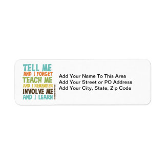 Involve Me Inspirational Quote Label