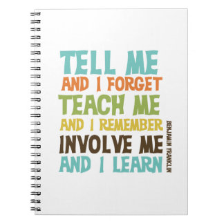 Involve Me Inspirational Quote Spiral Notebook