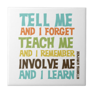 Involve Me Inspirational Quote Tile
