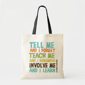 Involve Me Inspirational Quote Tote Bag