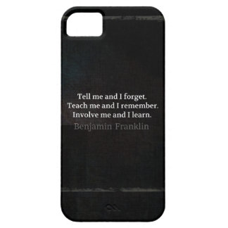 Involve Me Teach me Inspirational Quote iPhone SE/5/5s Case