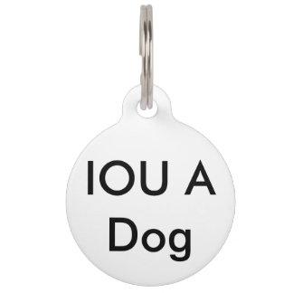 IOU A Dog Pet ID Tag