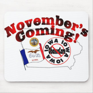 Iowa Anti ObamaCare – November's Coming! Mouse Pads