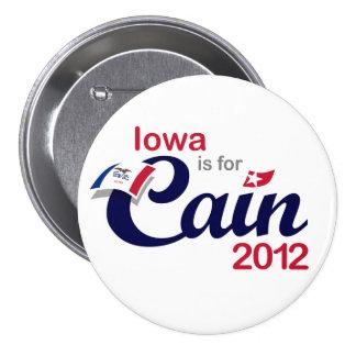 ¡Iowa está para Caín! - Caín 2012 Pin Redondo De 3 Pulgadas
