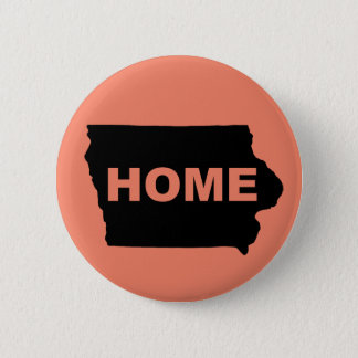 Iowa Home Away From State Button Badge Pin