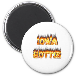 Iowa hottie fire and flames 2 inch round magnet