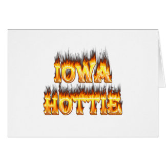 Iowa hottie fire and flames greeting card